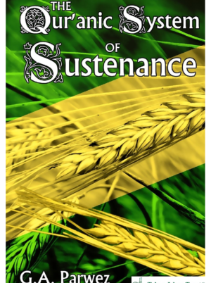 The-Quranic-System-of-Sustenance-by-G-A-Parwez-Tolue-Islam-Trust1-300x402